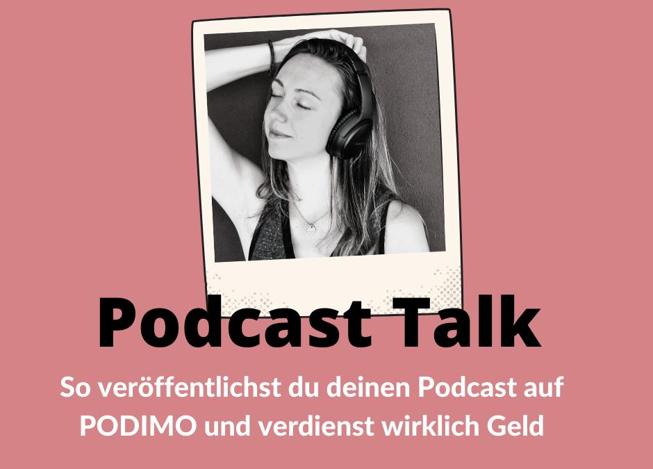 Deinen Podcast ganz easy auf Podimo veröffentlichen und Geld verdienen