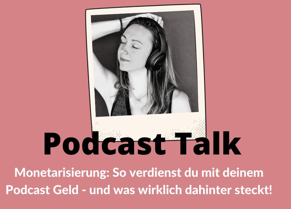So verdienst du mit deinem Podcast Geld – und die Wahrheit, die wirklich dahinter steckt